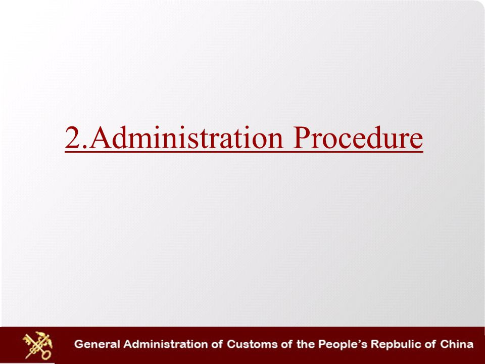 2.Administration Procedure