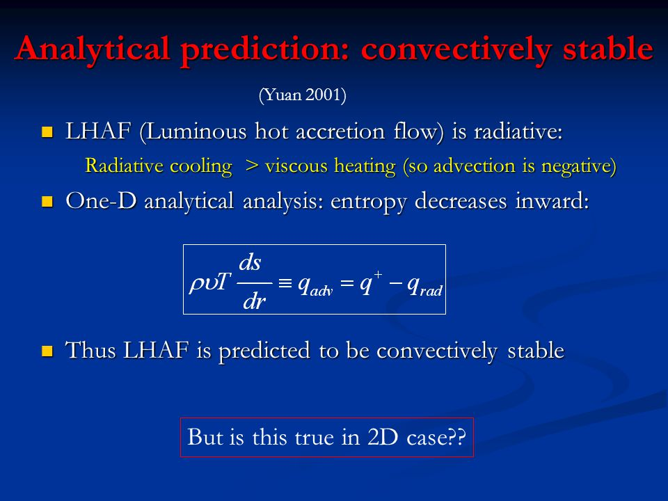 2D simulation of radiative accretion flow Equations Equations Models Models Models A, B & C; accretion rates differing by 100 respectively Models A, B & C; accretion rates differing by 100 respectively