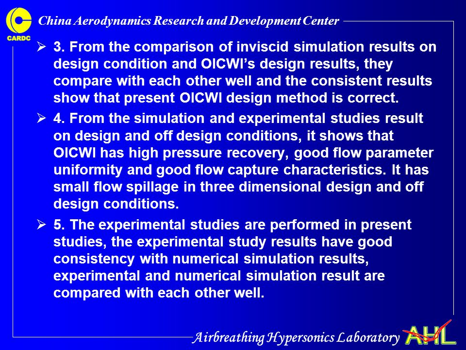 Airbreathing Hypersonics Laboratory China Aerodynamics Research and Development Center  3. From the comparison of inviscid simulation results on desi