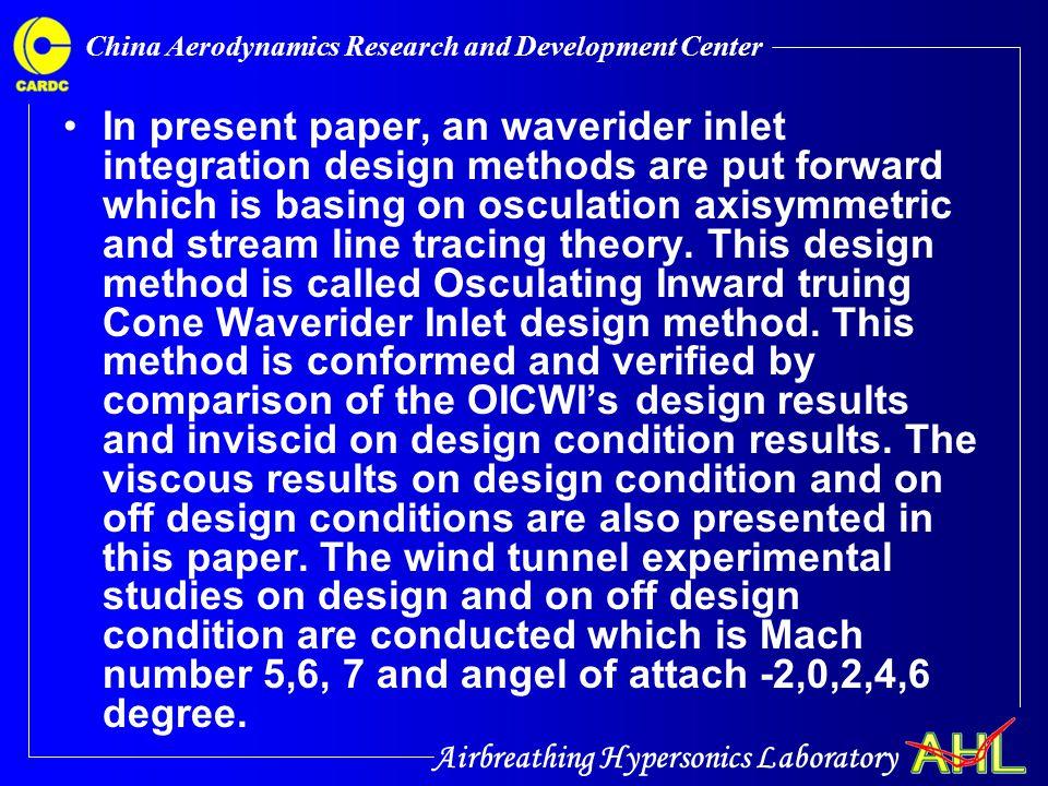 Airbreathing Hypersonics Laboratory China Aerodynamics Research and Development Center 2.