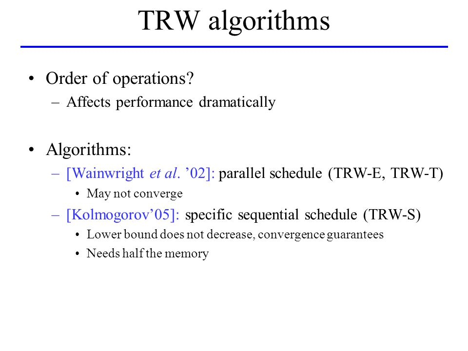 TRW algorithms Order of operations.