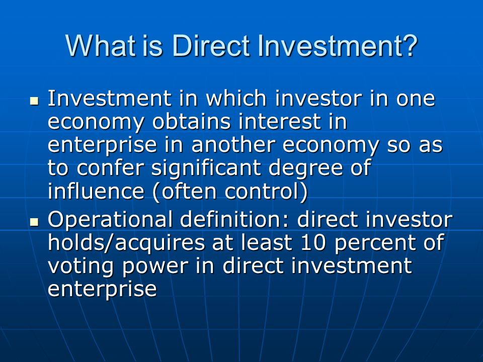What is Direct Investment.