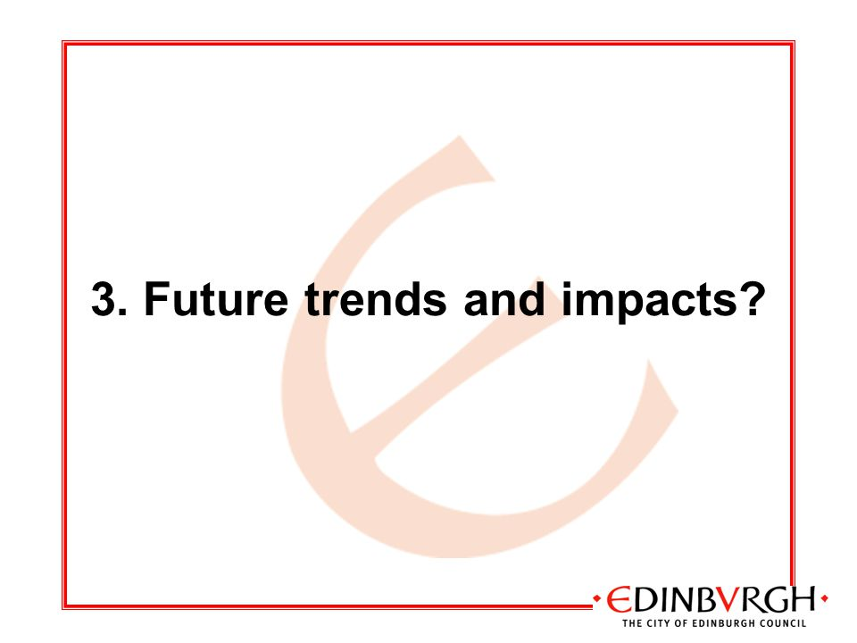 3. Future trends and impacts