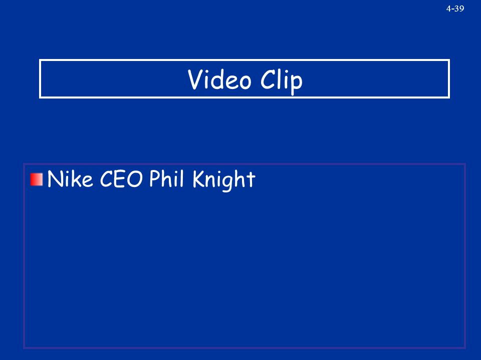 4-39 Video Clip Nike CEO Phil Knight