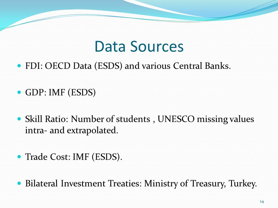 Data Sources FDI: OECD Data (ESDS) and various Central Banks.