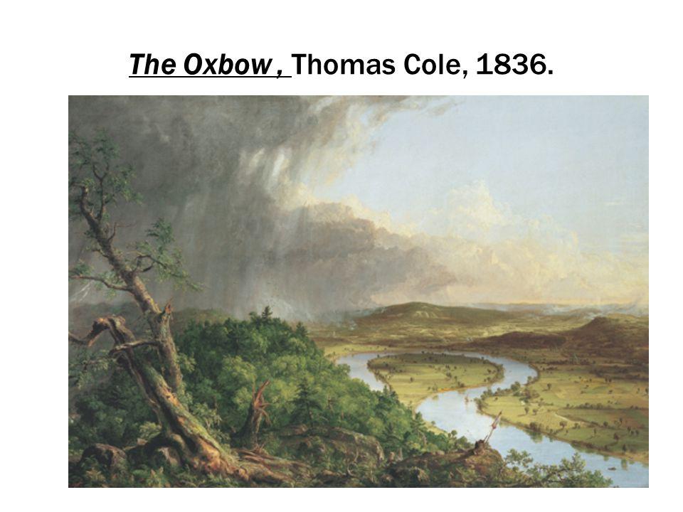 The Oxbow, Thomas Cole, 1836.