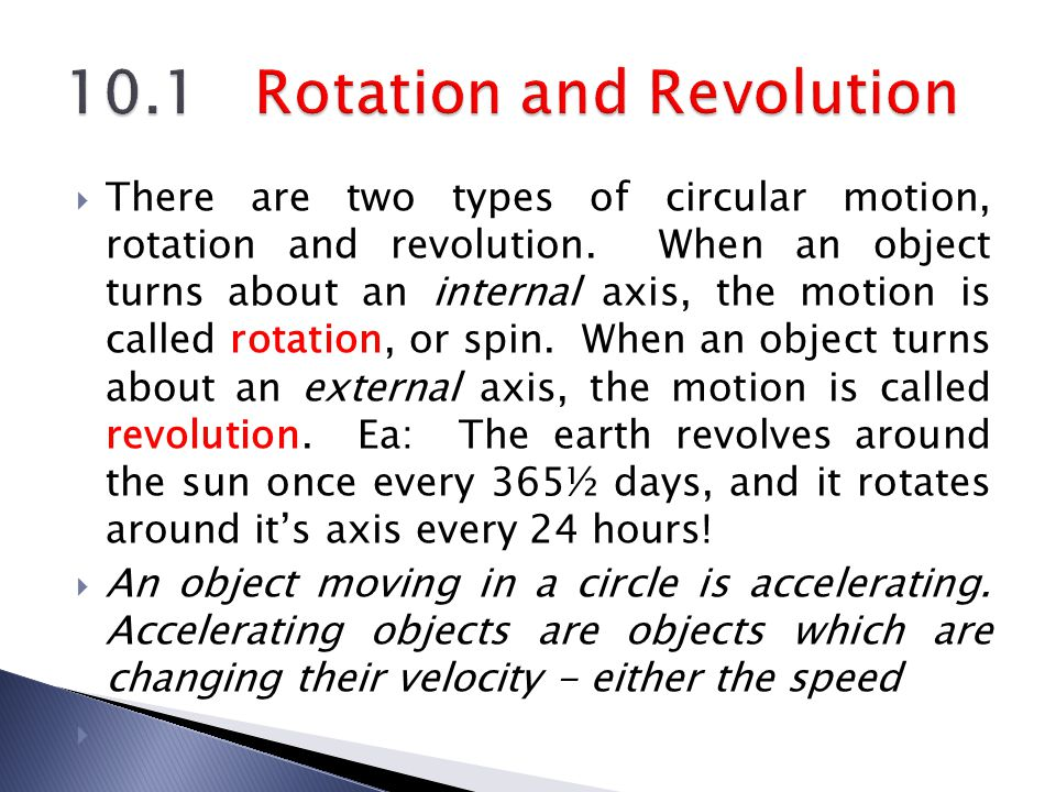  Centrifugal force is an effect of rotation.