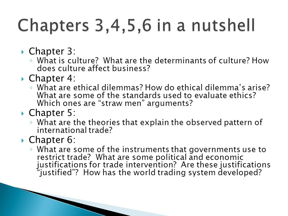  Chapter 3: ◦ What is culture. What are the determinants of culture.