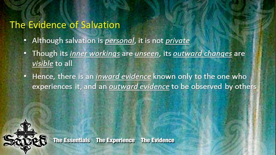I.The Inward Evidence A. By the Spirit A.