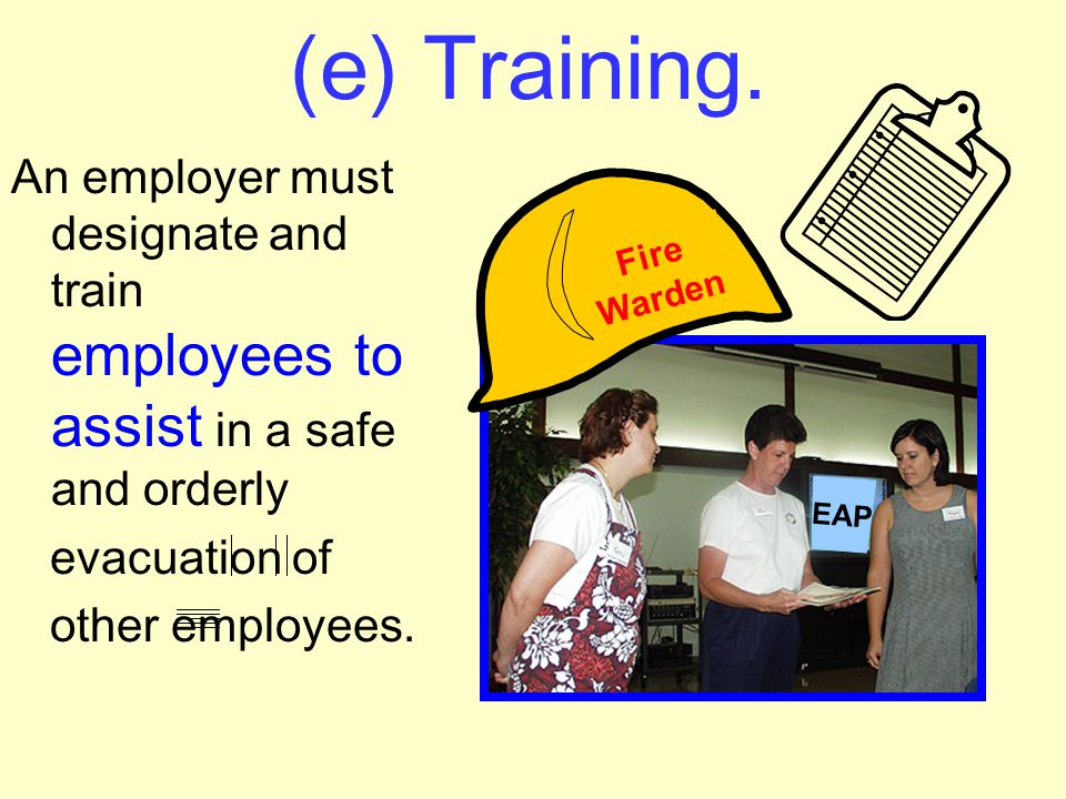 (d) Employee alarm system....The employee alarm system must use a distinctive signal for each purpose and comply with the requirements in § 1910.165.