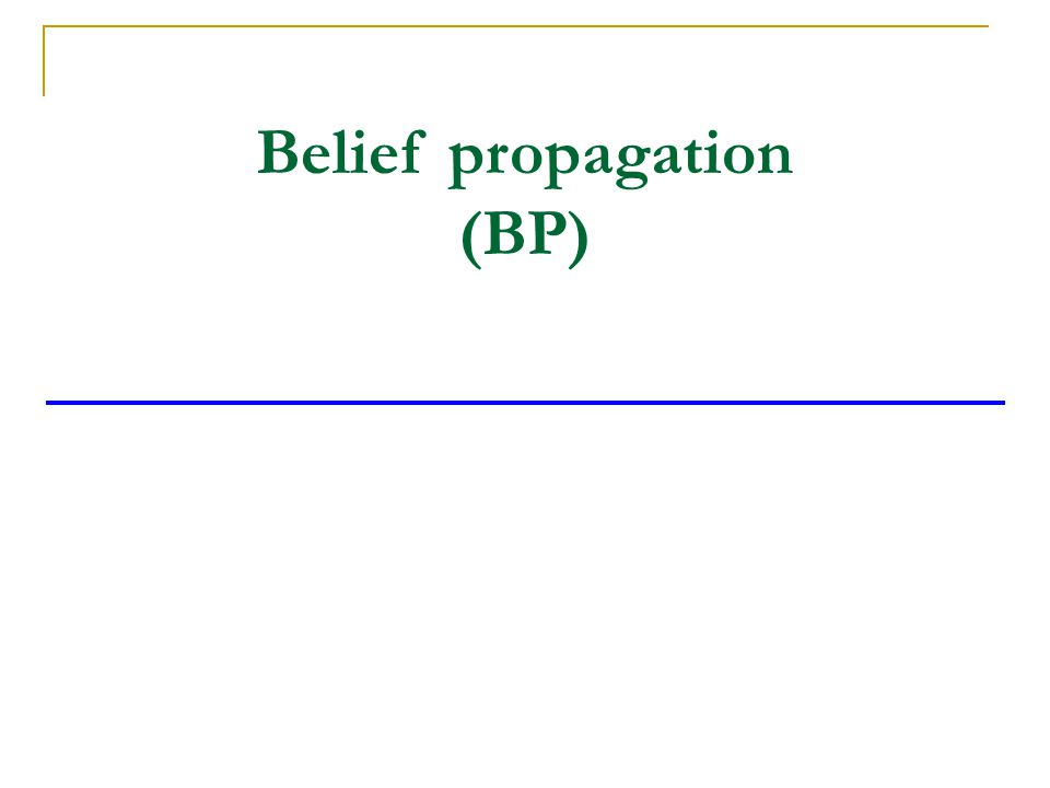 Belief propagation (BP)