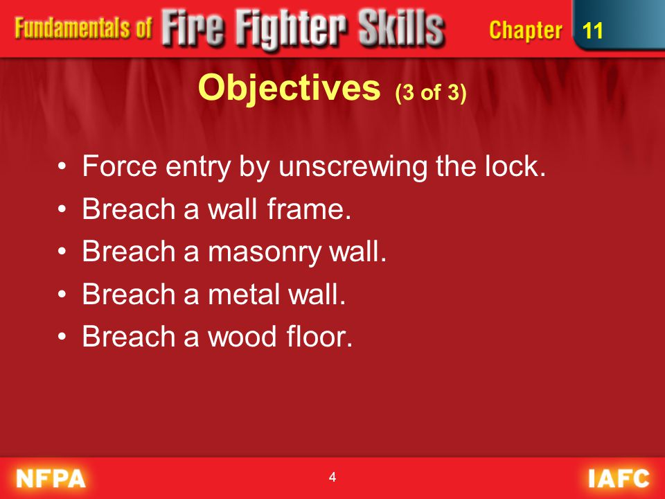 25 Skill Drill 11-8 Forcing Entry Using an A Tool Step 2: Using a flat-head axe or similar tool, drive the A tool into the cylinder.