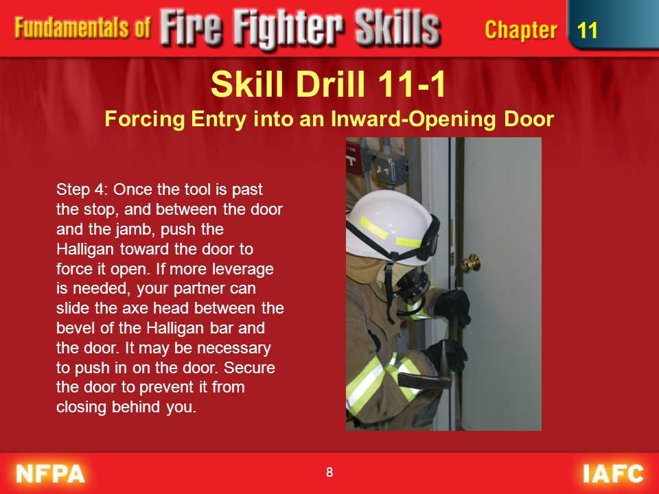 19 Skill Drill 11-6 Forcing Entry Through a Protected or Factory Window 1.Size-up the window to check for any safety hazards and locate the locking mechanism.
