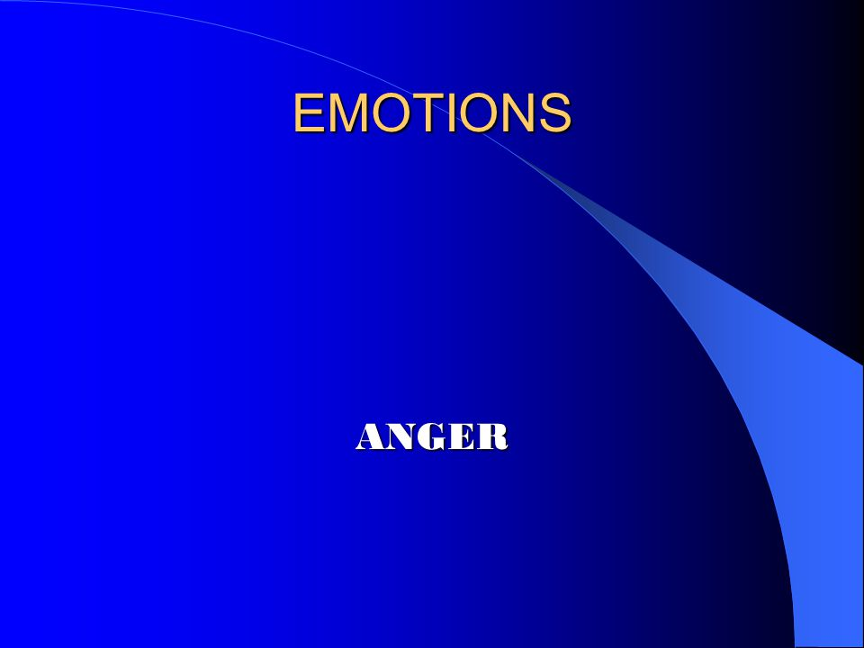 EMOTIONS ANGER