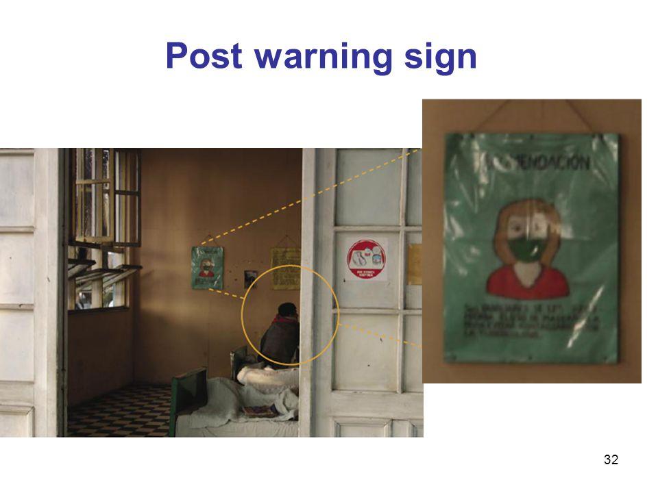 32 Post warning sign