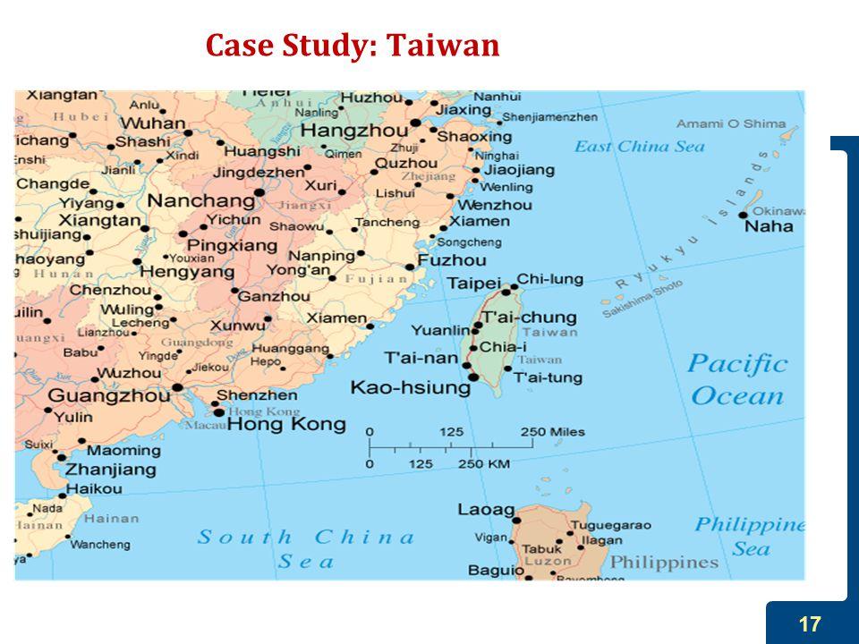 17 Case Study: Taiwan