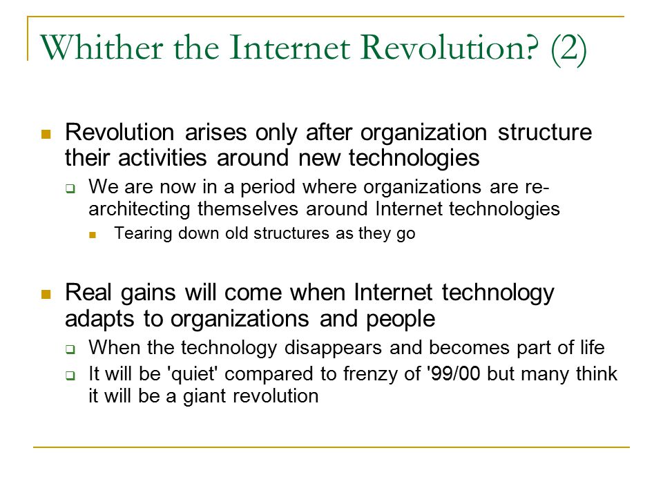 Whither the Internet Revolution.
