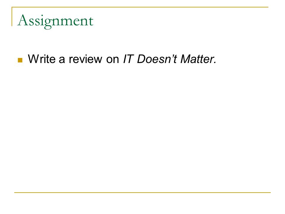Assignment Write a review on IT Doesn't Matter.