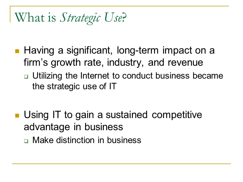 What is Strategic Use.