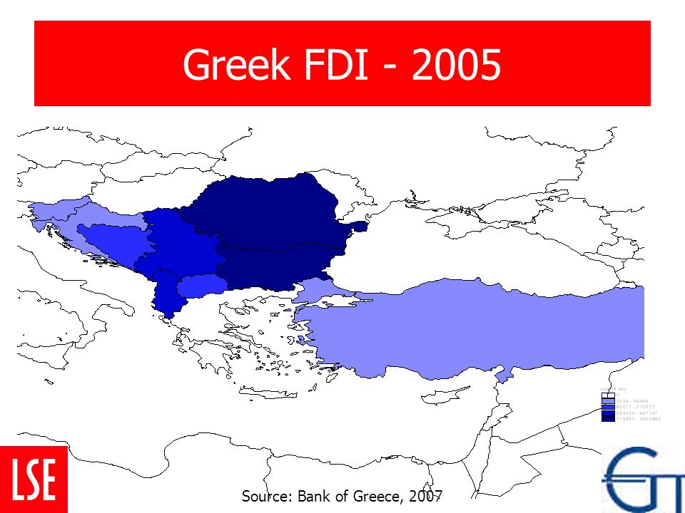 Greek FDI - 2005 Source: Bank of Greece, 2007