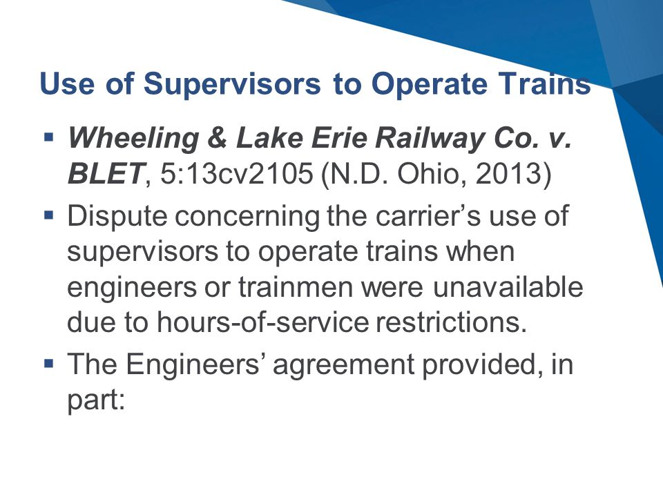 Use of Supervisors to Operate Trains  Wheeling & Lake Erie Railway Co.