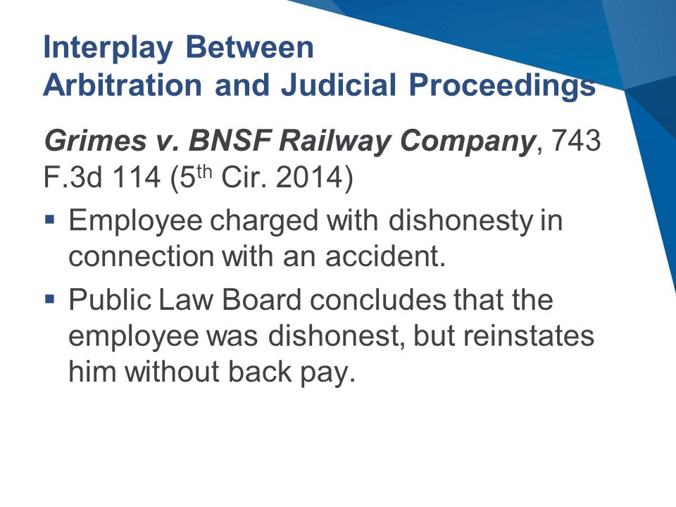 Interplay Between Arbitration and Judicial Proceedings Grimes v.