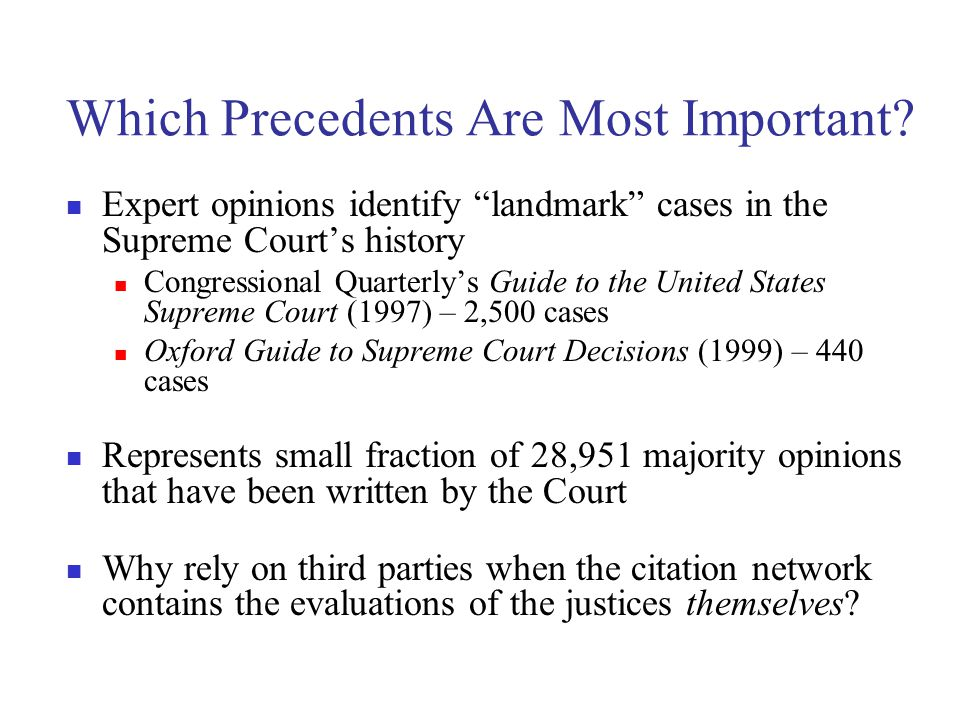 Which Precedents Are Most Important.