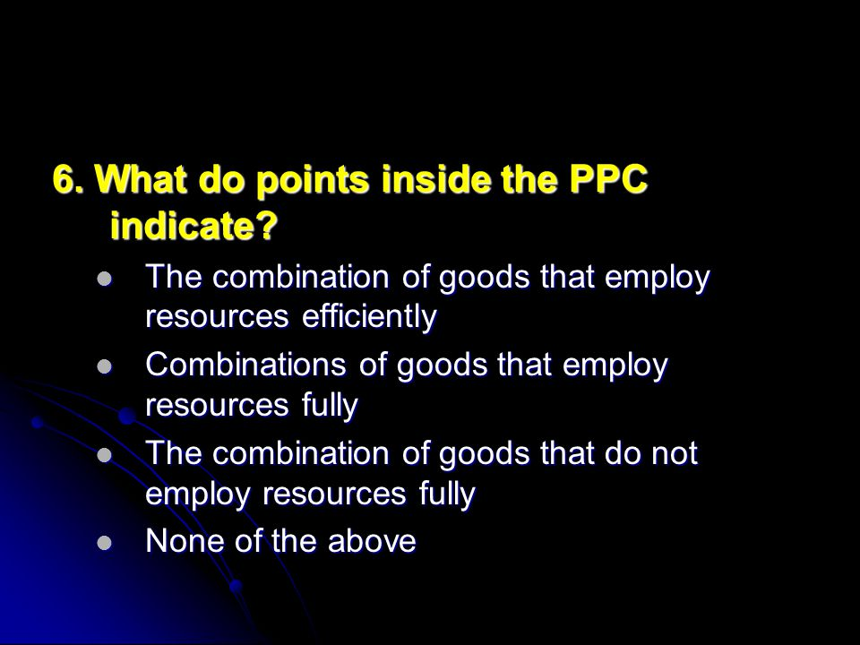 6. What do points inside the PPC indicate.