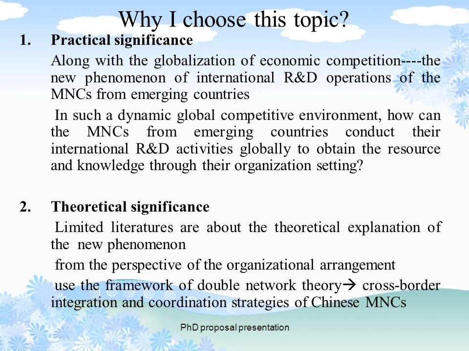 PhD proposal presentation Why I choose this topic.
