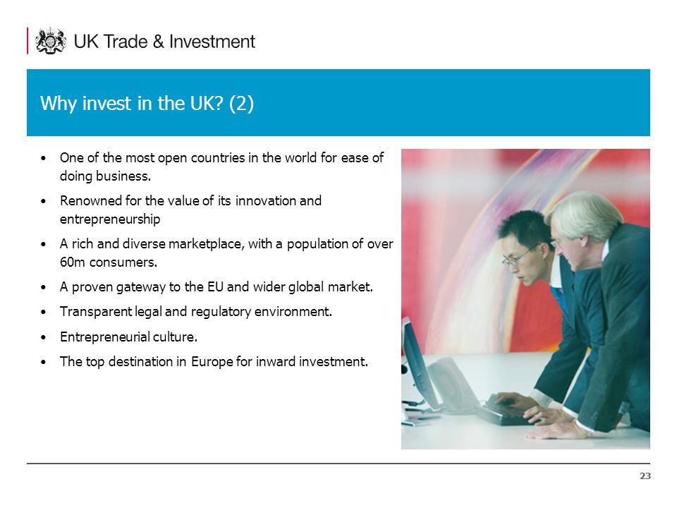 23 Why invest in the UK.