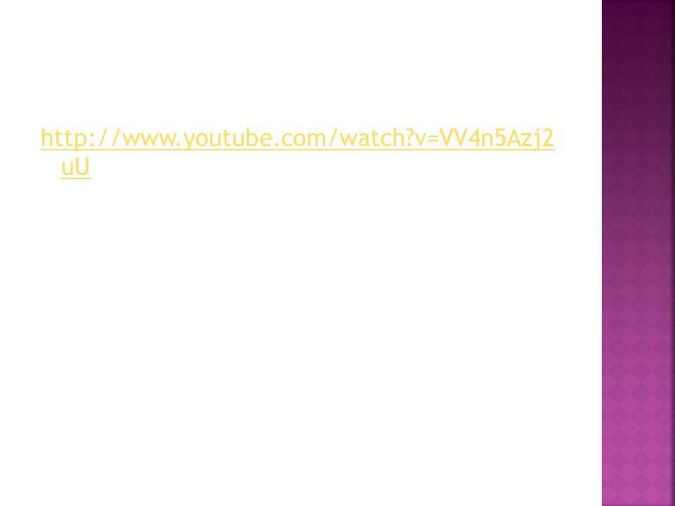 http://www.youtube.com/watch v=VV4n5Azj2 uU