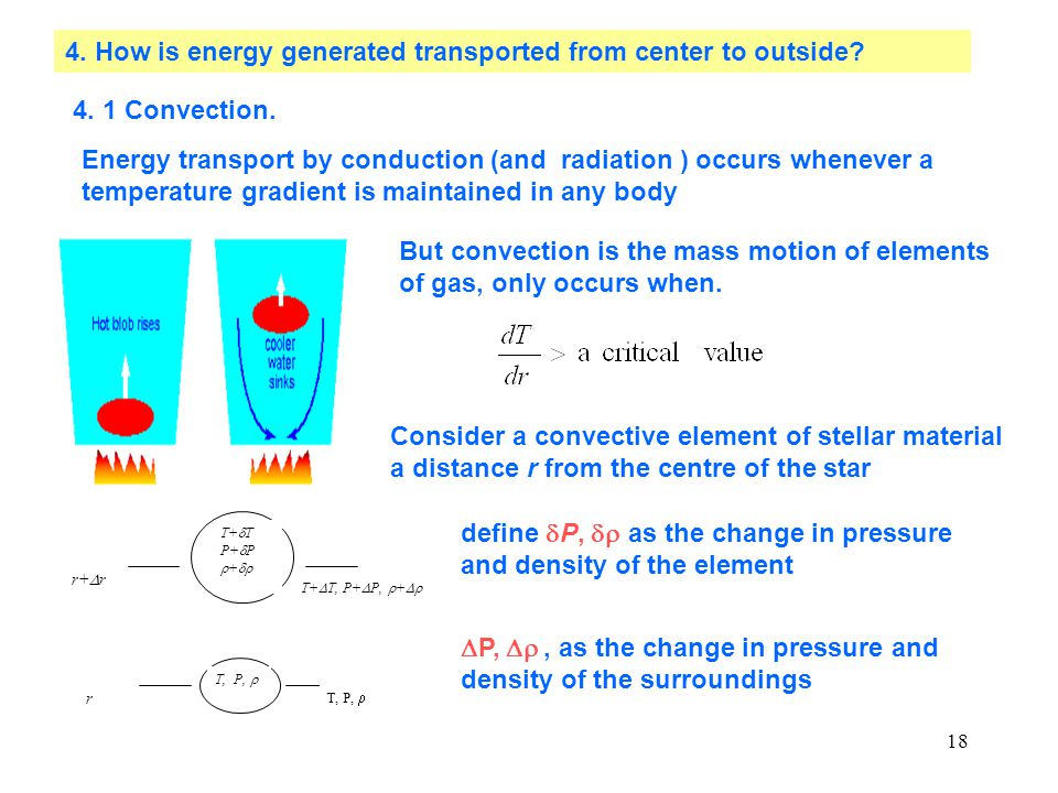 18 4. How is energy generated transported from center to outside.