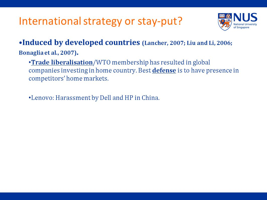 International strategy or stay-put.