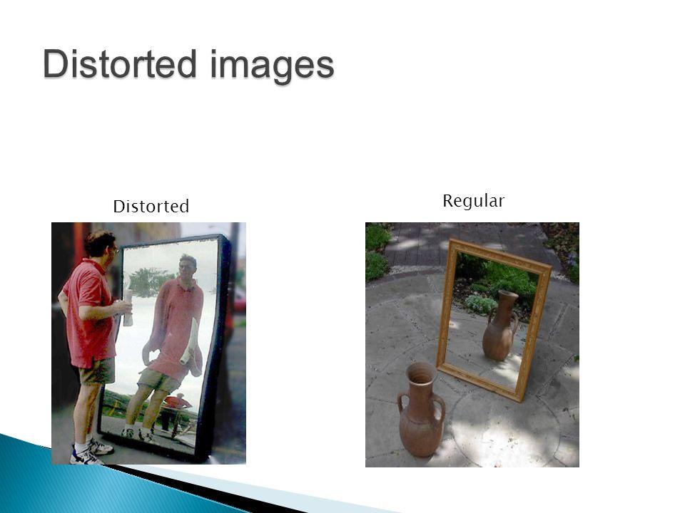 Distorted Regular