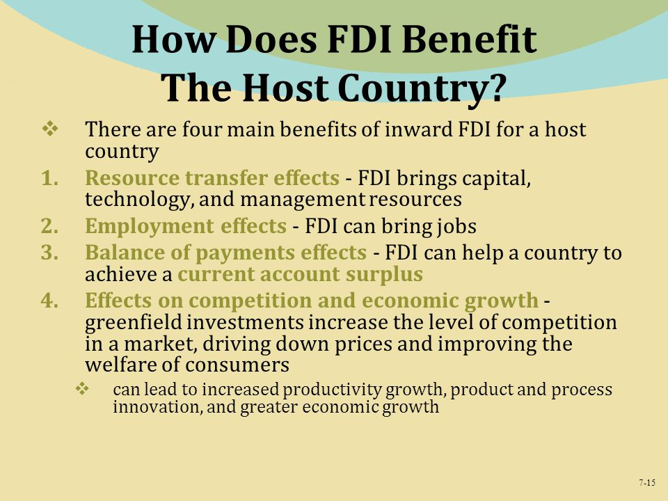 7-15 How Does FDI Benefit The Host Country.