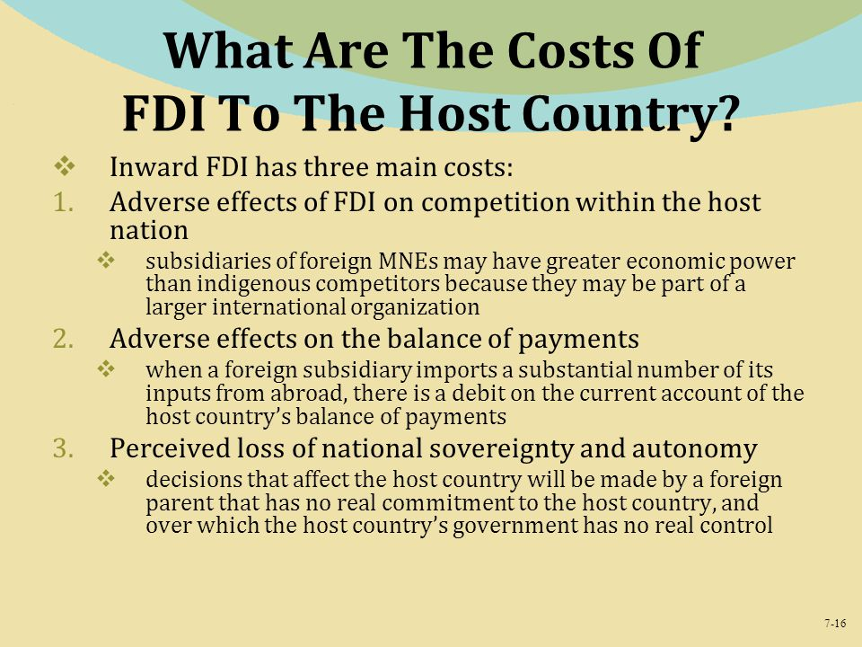 7-16 What Are The Costs Of FDI To The Host Country.