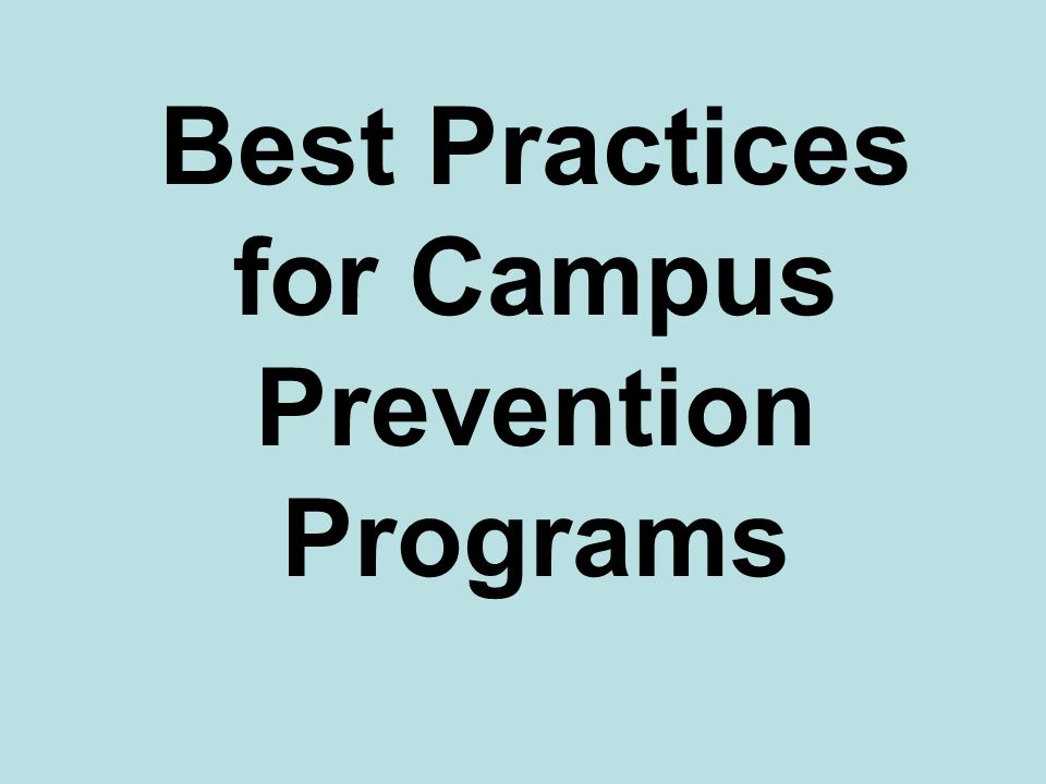 Best Practices for Campus Prevention Programs