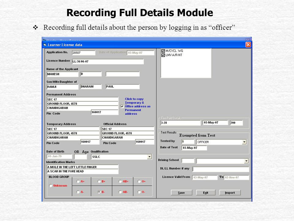 Recording Full Details Module  Recording full details about the person by logging in as officer