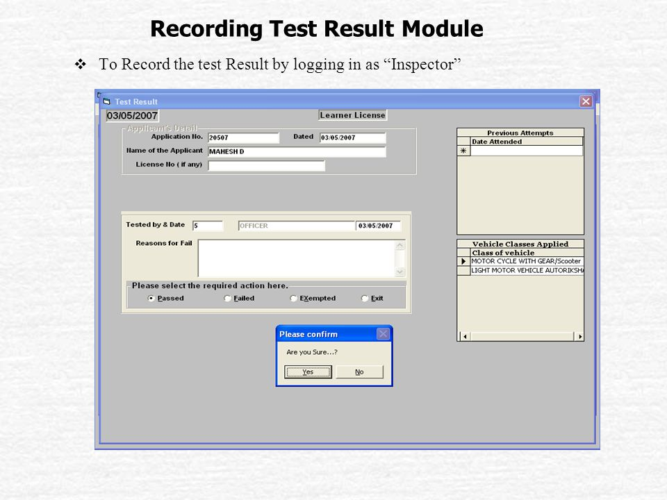 Recording Test Result Module  To Record the test Result by logging in as Inspector