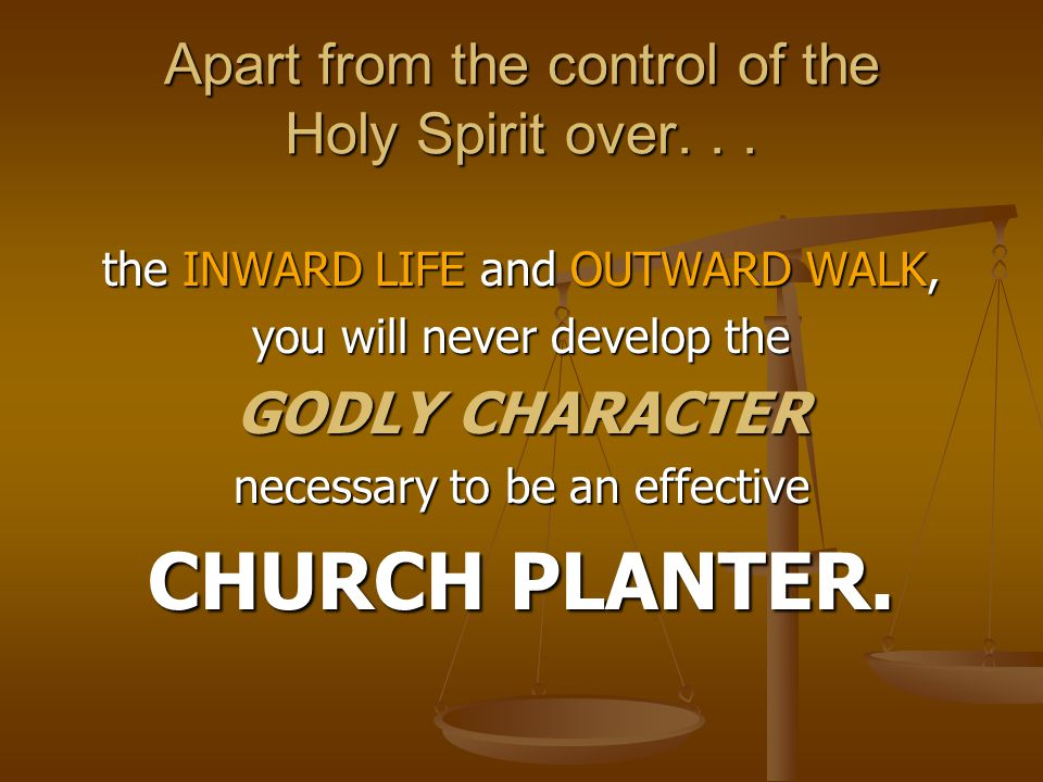Apart from the control of the Holy Spirit over...