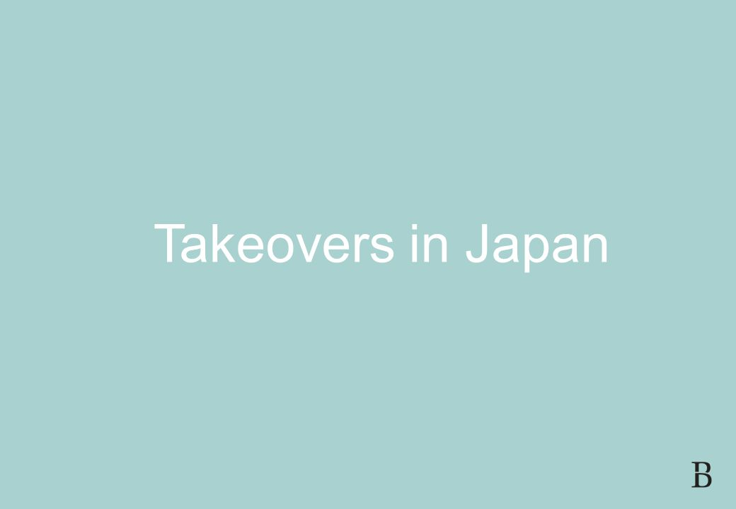 SLIDE 16 FDI AND CORPORATE GOVERNANCE IN JAPAN 21 JULY 2008 Takeovers in Japan