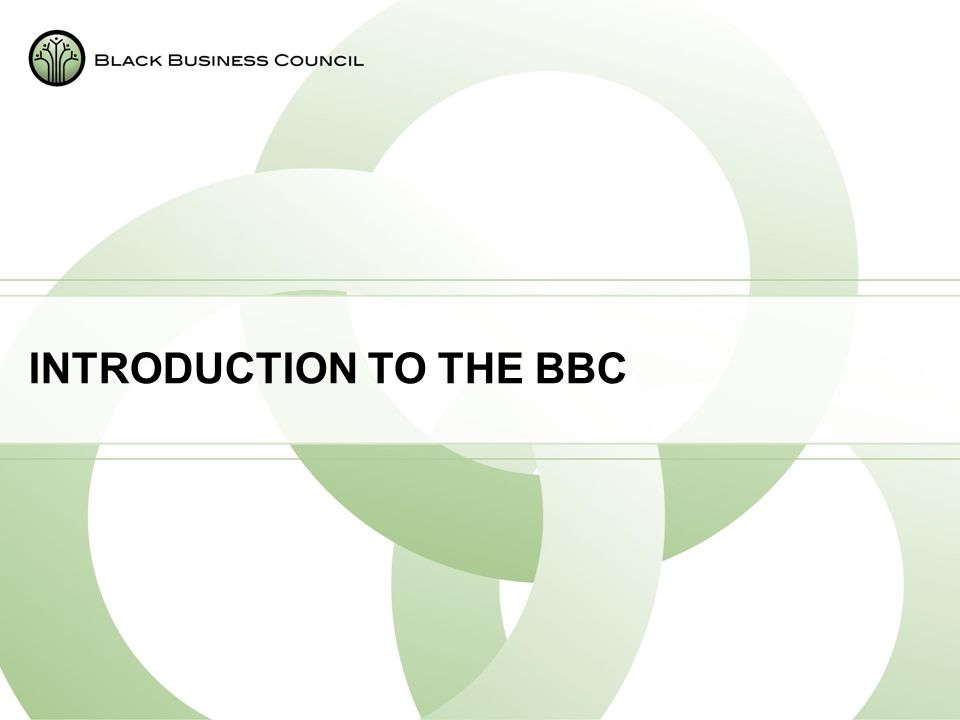 INTRODUCTION TO THE BBC