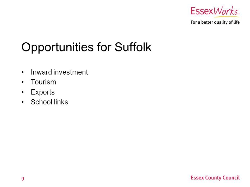 9 Opportunities for Suffolk Inward investment Tourism Exports School links