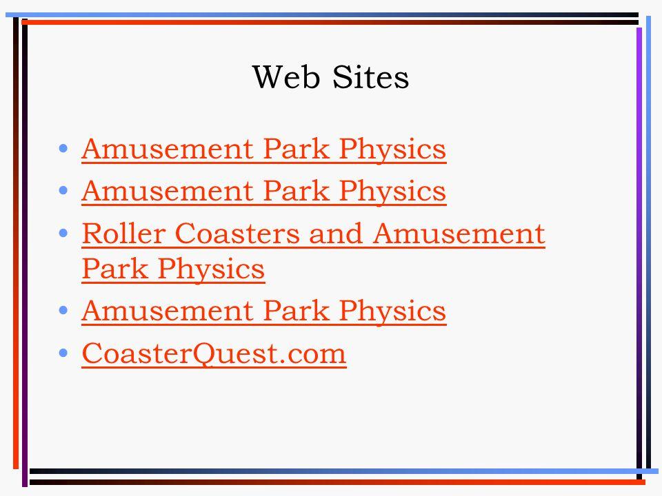 Web Sites Amusement Park Physics Roller Coasters and Amusement Park PhysicsRoller Coasters and Amusement Park Physics Amusement Park Physics CoasterQu