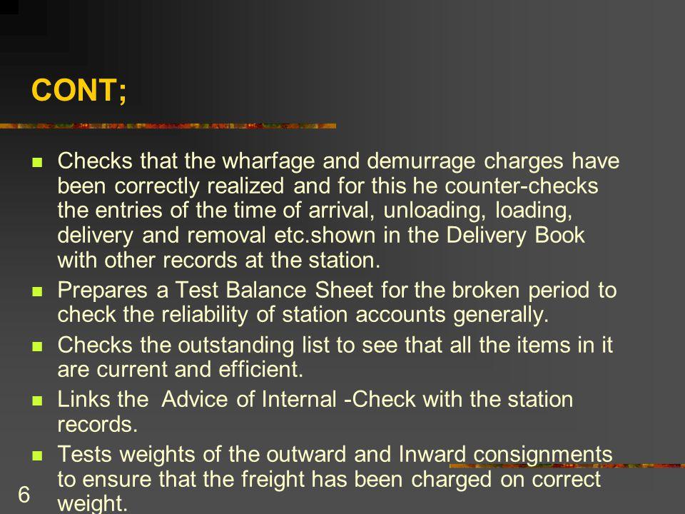 7 CONT; Checks the handling and transshipment bills.