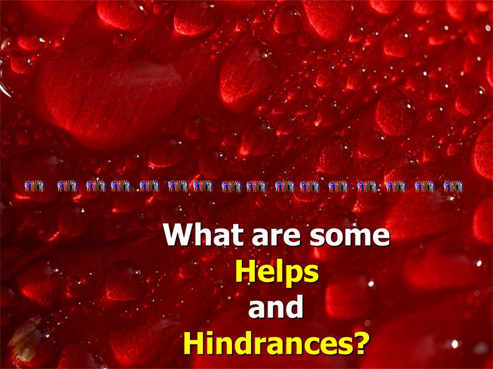 What are some Helps HelpsandHindrances?