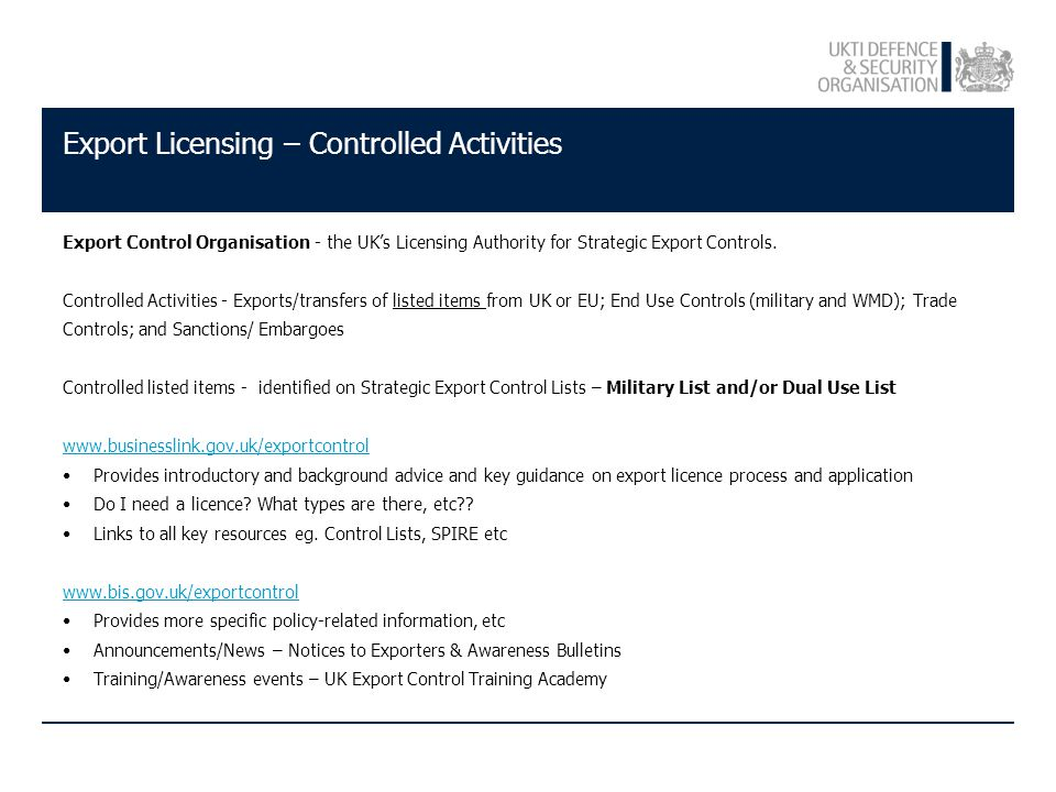 Export Licensing – Controlled Activities Export Control Organisation - the UK's Licensing Authority for Strategic Export Controls.