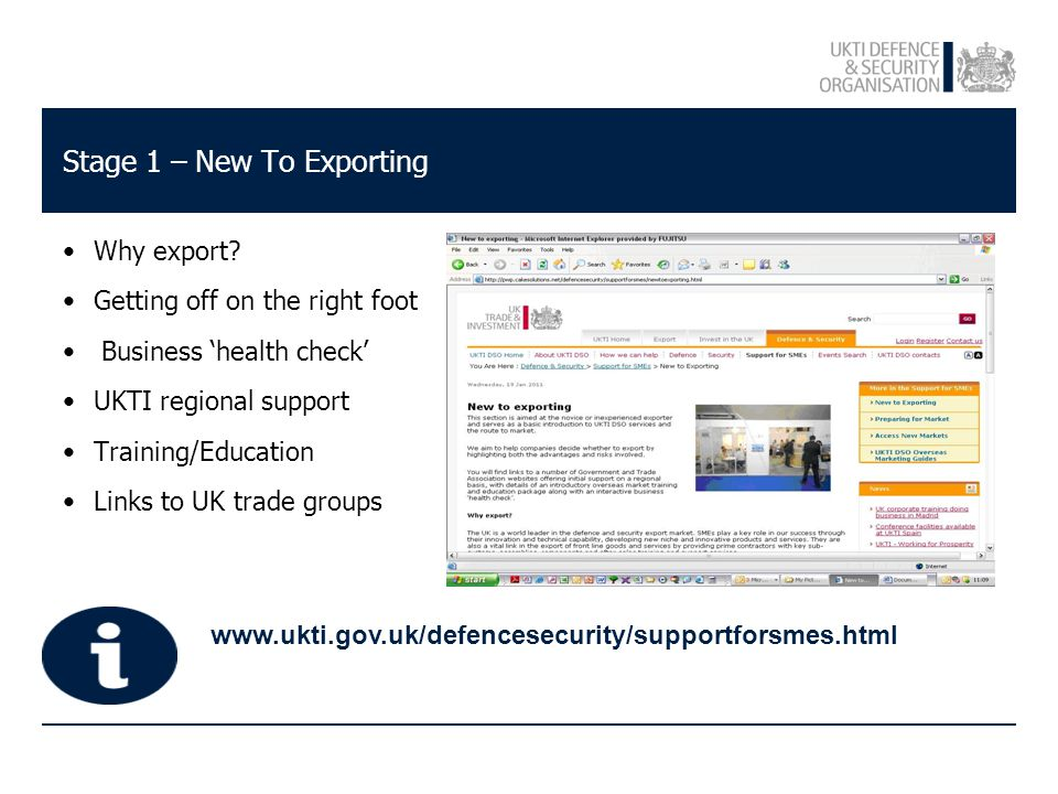 www.ukti.gov.uk/defencesecurity/supportforsmes.html Stage 1 – New To Exporting Why export.
