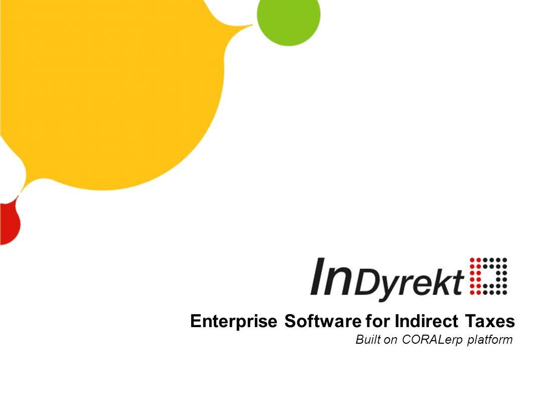 Enterprise Software for Indirect Taxes Built on CORALerp platform