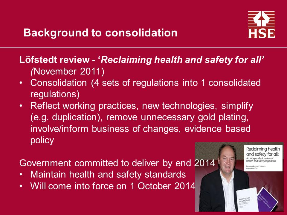 What we needed to achieve Key objectives for the new regulations Deliver the consolidation but not re-write (evolution rather than revolution) Take the opportunity to make regulations more risk based and proportionate Ensure any changes maintain the level of protection of human health and the environment (maintain health and safety standards) Where possible, remove barriers to development of a future single regulatory framework Apply the new rules from the Better Regulation Executive (e.g.
